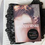 Moje ulubione książki Janusza Leona Wiśniewskiego