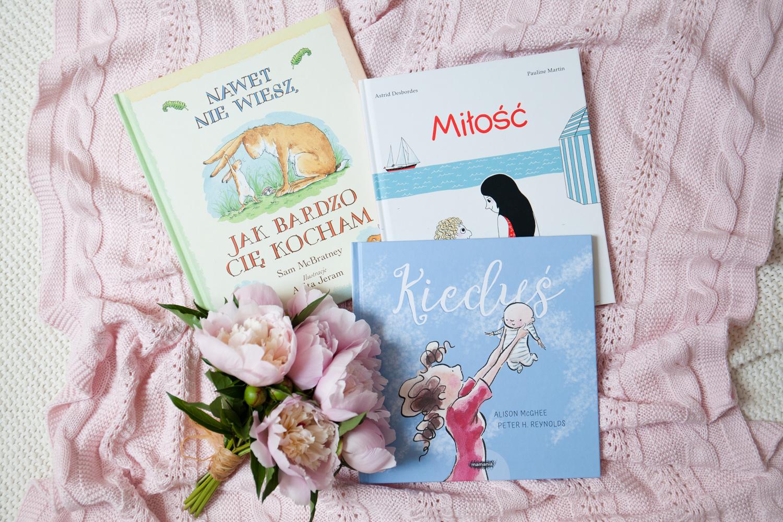 Najpiękniejsze Książki Dla Dzieci O Miłości Macierzyńskiej